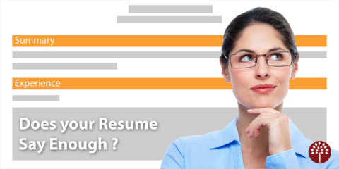 Does Your Resume Say Enough?