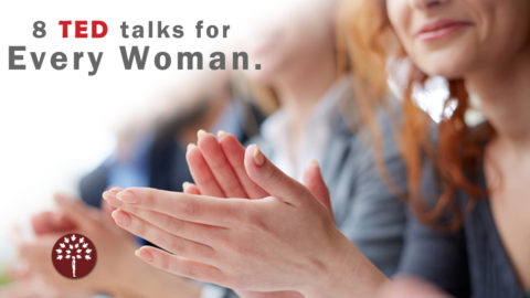 8 TED Talks for Women at any Lifestage