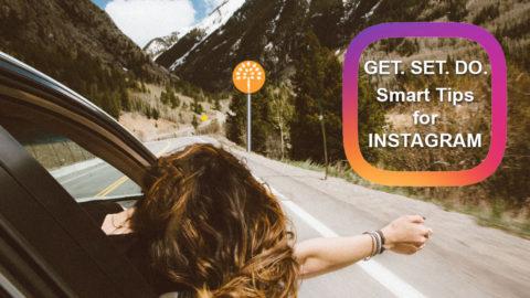 Get Set Do. Smart Tips for Instagram